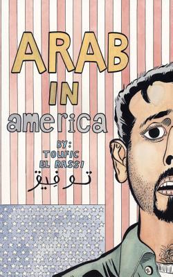 Arab in America By Rassi, Toufic El